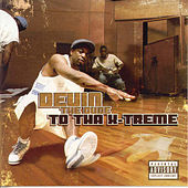 To Tha X-Treme von Devin The Dude