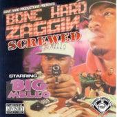 Bone Hard Zaggin (Screwed) by Big Mello