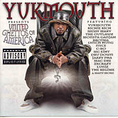 United Ghettos of America von Yukmouth