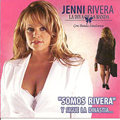 Somos Rivera by Jenni Rivera