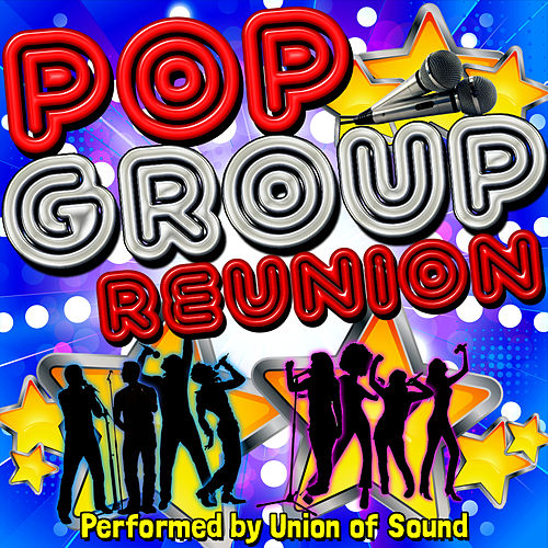 Pop Group Reunion by Union Of Sound