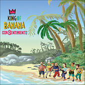 Con Sentimiento de King Of Banana