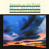 Smooth as the Wind by Blue Mitchell