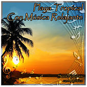 Playa Tropical Con Música Relajante by Natural Sounds