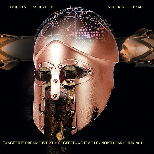 Knights of Asheville: Live at Moogfest - Asheville, Nc 2011 by Tangerine Dream