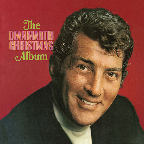 The Classic Christmas Collection by Dean Martin