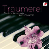 Träumerei - Sinnliche Klaviermusik zum Entspannen von Various Artists