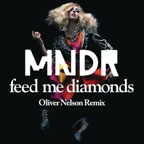 Feed Me Diamonds by MNDR
