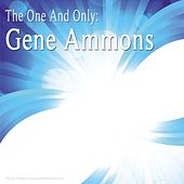 The One and Only: Gene Ammons de Gene Ammons