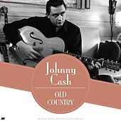 Old Country by Johnny Cash
