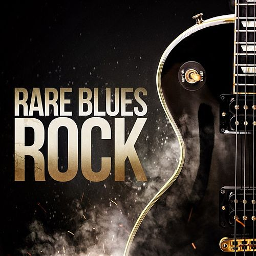 Rare Blues Rock by Various Artists