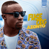 Azonto by Fuse ODG
