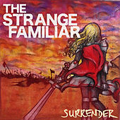 Surrender by The Strange Familiar