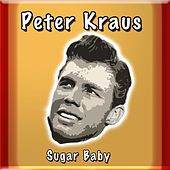 Sugar Baby by Peter Kraus