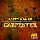 Carpenter - Single by Gappy Ranks