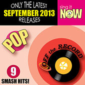 Sep 2013 Pop Smash Hits by Off the Record