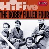 Rhino Hi-Five: The Bobby Fuller Four by Bobby Fuller Four
