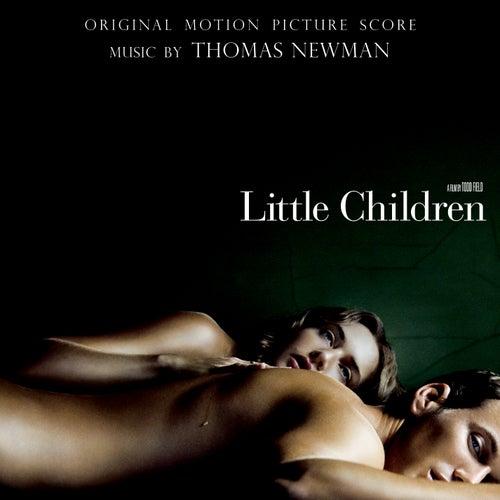 Little Children: Orginal Motion Picture Score by Thomas Newman