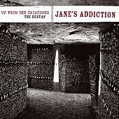 Up From The Catacombs: The Best Of Jane's Addiction by Jane's Addiction
