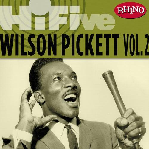 Rhino Hi-Five: Wilson Pickett [Vol. 2] by Wilson Pickett