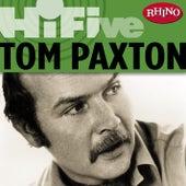 Rhino Hi-Five: Tom Paxton by Tom Paxton