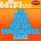 Rhino Hi-Five: The West Coast Pop Art Experimental Band by West Coast Pop Art Experimental Band