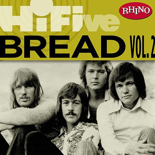 Rhino Hi-Five: Bread [Vol. 2] by Bread