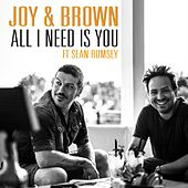 All I Need Is You fra Joy