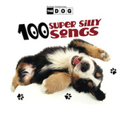 The Dog: 100 Super Silly Songs de The Countdown Kids