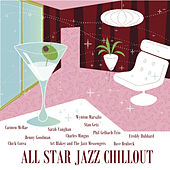 All Star Jazz Chillout by Various Artists