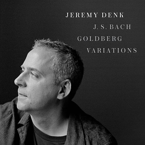 J.S. Bach: Goldberg Variations (Audio Only Version) von Jeremy Denk