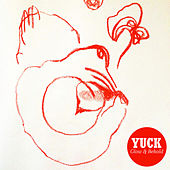 Glow & Behold by Yuck
