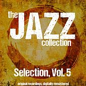 The Jazz Collection: Selection, Vol. 5 de Various Artists