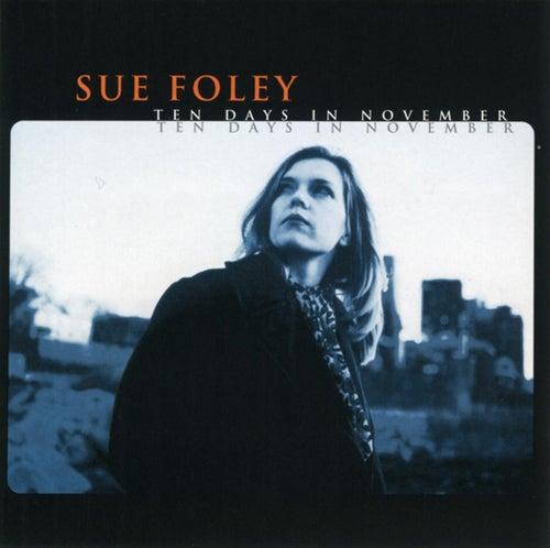 Ten Days in November by Sue Foley