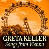 Greta Keller - Songs from Vienna by Various Artists