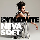 Neva Soft (The Mike Delinquent Project remix) by Ms. Dynamite
