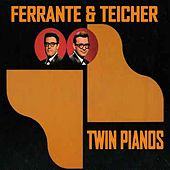Twin Pianos by Ferrante and Teicher