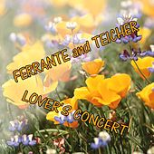 Lovers Concert by Ferrante and Teicher