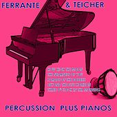 Percussion Plus Pianos by Ferrante and Teicher