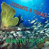 Under the Sea by Ferrante and Teicher
