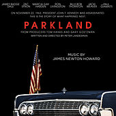 Parkland von James Newton Howard