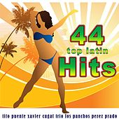 44 Top Latin Hits (Best Latin Songs Ever) de Various Artists