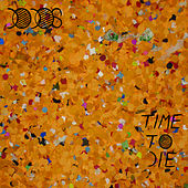 Time To Die de The Dodos
