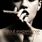 Chillout Experience (A Journey Into Chillout and Lounge Music) by Various Artists