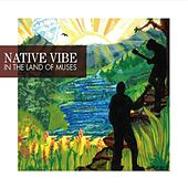 In the Land of Muses by Native Vibe