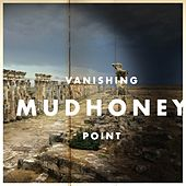 Vanishing Point von Mudhoney