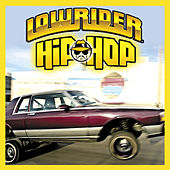 Lowrider Hip Hop by Various Artists