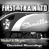 First Train to Skaville, Vol. 1 by Various Artists