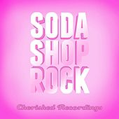 Soda Shop Rock, Vol. 1 by Various Artists