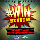 #Win Riddim de Various Artists